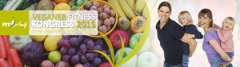 Veganer Fitness Kongress 2015